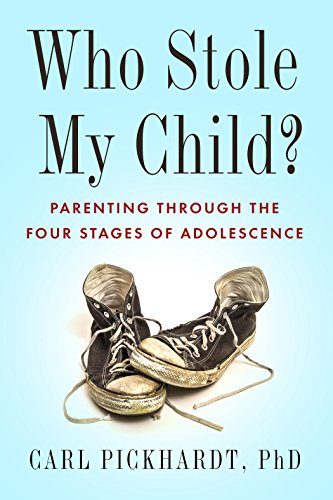 (Who Stole My Child?: Parenting through the Four Stages of Adolescence )