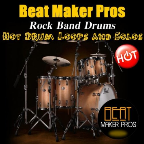 Rock Band Drums (Hot Drum Loops and Solos)