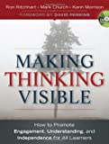 img - for Making Thinking Visible: How to Promote Engagement, Understanding, and Independence for All Learners book / textbook / text book