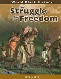 img - for The Struggle for Freedom (World Black History) book / textbook / text book