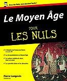 Image de Le Moyen Age pour les nuls (French Edition)