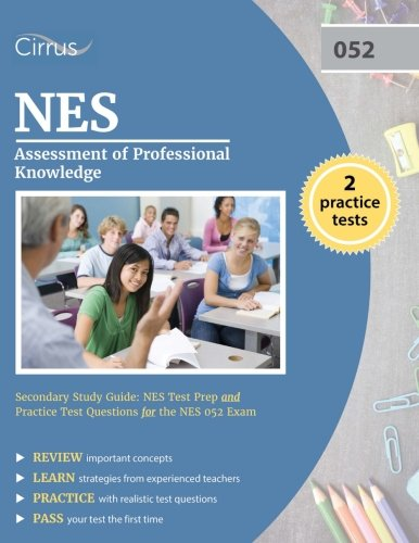 NES Assessment of Professional Knowledge Secondary Study Guide: NES Test Prep and Practice Test Questions for the NES 052 Exam