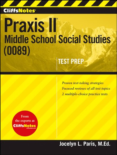 CliffsNotes Praxis II: Middle School Social Studies (0089)