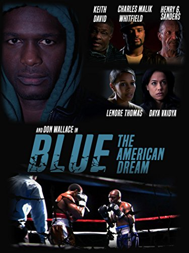 Blue: The American Dream Dream Fighter
