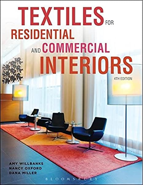 Amazon Com Textiles For Residential And Commercial Interiors 9781609019372 Willbanks Amy Oxford Nancy Miller Dana Books