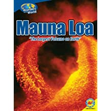 Mauna Loa: The Largest Volcano on Earth