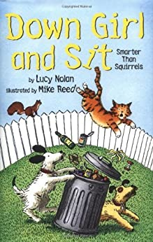 Smarter Than Squirrels (Down Girl and Sit series Book 1)