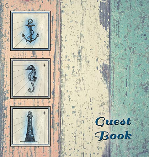 NAUTICAL GUEST BOOK (Hardcover), Visitors Book, Guest Comments Book, Vacation Home Guest Book, Beach House Guest Book, Visitor Comments Book, Seaside ... homes, B&Bs, Airbnbs, guest house, parties, (Equipment Rental Party)
