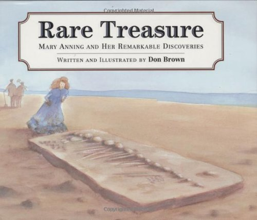 Rare Treasure: Mary Anning and Her Remarkable -
