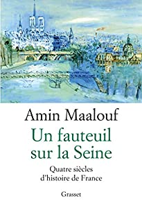 vignette de 'Un Fauteuil sur la Seine (Amin MAALOUF)'
