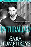 Enthralled (Stilettos and Seductions Book 2)