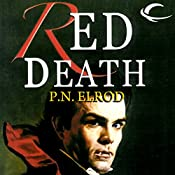 Red Death: Jonathan Barrett, Gentleman Vampire, Book 1 | P. N. Elrod