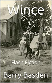 Wince: Flash Fiction by [Basden, Barry]