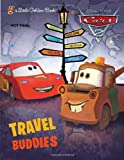 Travel Buddies (Disney/Pixar Cars) (Little Golden Book)