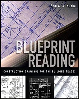 Blueprint Reading Construction Drawings For The Building Trade
