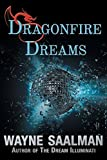 img - for Dragonfire Dreams by Wayne Saalman (2015-12-01) book / textbook / text book