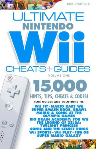 (Ultimate Nintendo Wii Cheats and Guides - Get the Most from Wii Fit! (v.)