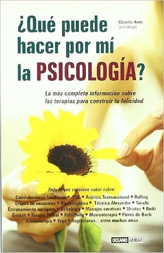 Que Puede Hacer Por Mi La Psicologia (Spanish Edition ...