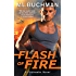 Flash of Fire (Firehawks Book 4)