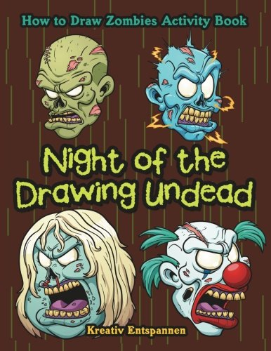 Night of the Drawing Undead: How to Draw Zombies Activity