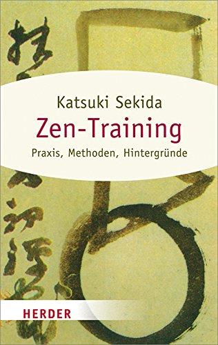 Zen-Training (HERDER spektrum) Taschenbuch – 15. Januar 2015 Katsuki Sekida Verlag Herder GmbH 3451067706 Östliche Philosophie