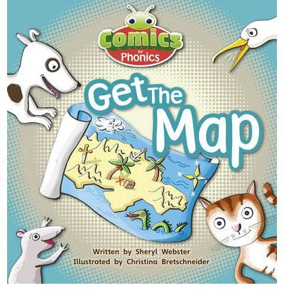 [(Comics for Phonics: Set 05 Pink B: Get the Map!)] [Author: Sheryl Webster] published on (May, 2012) PDF