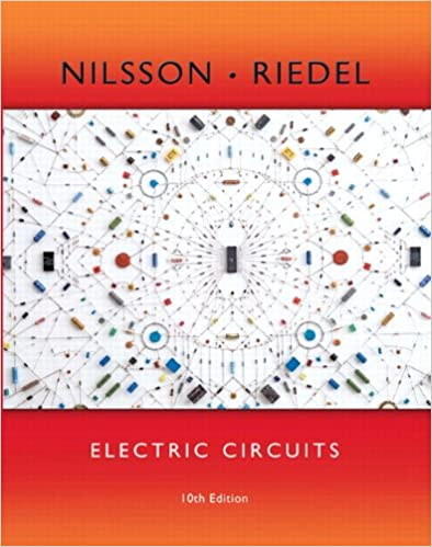 Electric Circuits (10th Edition): James W. Nilsson, Susan Riedel ...