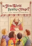 Is the World Really a Stage?, Harcourt School Publishers Staff, 0153233273