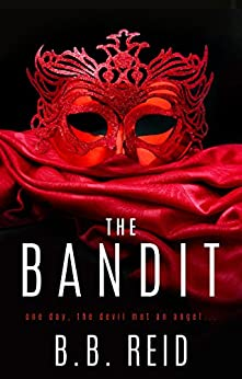 The Bandit (Stolen Duet Book 1) by [Reid, B.B.]