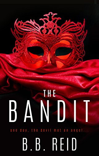 The Bandit (The Stolen Duet Book 1) by [Reid, B.B.]