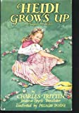 Front cover for the book Heidi Grows Up by Charles Tritten