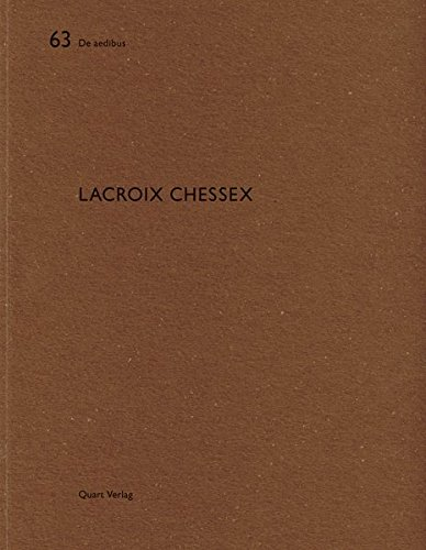 Lacroix Chessex: De Aedibus 56 (English and German Edition)