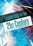 Leadership for the 21st Century, Ann E. Prentice, 1610691962