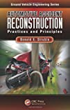 Automotive Accident Reconstruction, Donald E., Donald E Struble,, 1466588373