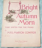Ephemeral Sheet Music for Piano, Bright Autumn Morn, Vintage (Not a Reproduction)