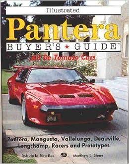 Book Illustrated Pantera Buyers Guide: All De Tomaso Cars (Illustrated Buyer's Guide) by Rive Box, Rob De LA, Stone, Matthew L. (1991)