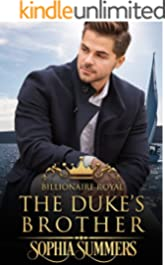 The Duke's Brother (Billionaire Royals Book 4)