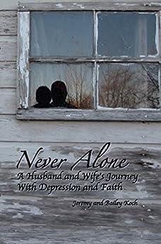 Never Alone by [Koch, Jeremy, Koch, Bailey]