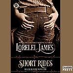 Short Rides: Rough Riders, Book 14.5 | Lorelei James