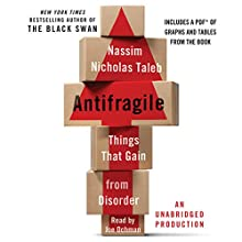 Antifragile: Things That Gain from Disorder | Livre audio Auteur(s) : Nassim Nicholas Taleb Narrateur(s) : Joe Ochman