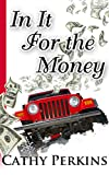 In It For The Money (Holly Price Mystery Series Book 4)