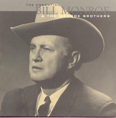 The Essential Bill Monroe & Th...