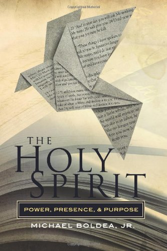 Download The Holy Spirit: Power, Presence, and Purpose ebook