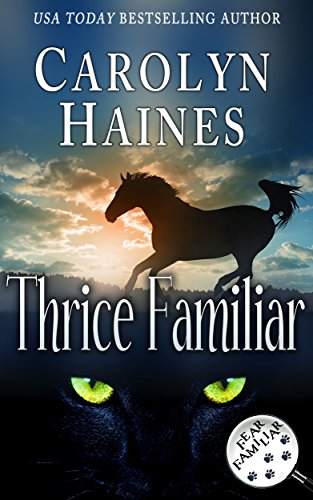Thrice Familiar (Fear Familiar Book 3)