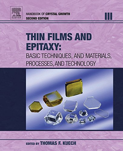 Handbook of Crystal Growth: Thin Films and Epitaxy: 3 Pdf