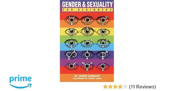 Amazon com: Gender & Sexuality For Beginners (9781934389690): Jaimee