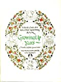 Growing up Years, Princeton Center for Infancy and Early Childhood Sta, 0385124112
