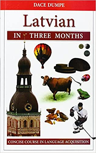 Latvian In Three Months A Concise Course Amazon D Dumpe