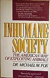 Inhumane Society 9780312042745