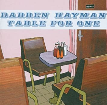 table for one darren hayman amazon de musik rh amazon de table for one in french table for one awolnation